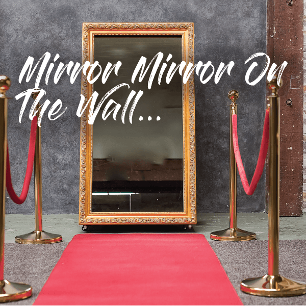 Introducing The Vintage Mirror Photo Booth
